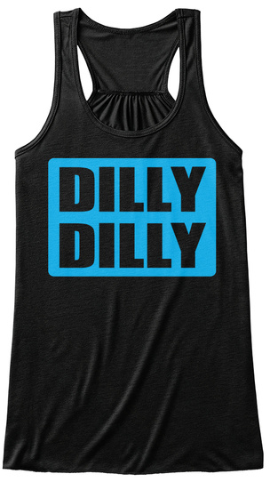 d5e0a136c7707 Dilly Dilly Tank Top Dilly Dilly Shirt Black Women s Tank Top Front