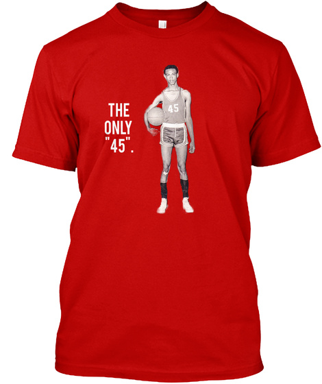 """The Only """"45"""". Classic Red T-Shirt Front"""