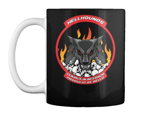 Hellhounds Venimus In Infernum Producat De Bello Black Mug Front