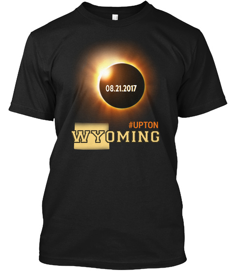 Eclipse Upton Wy. Customizable City Black T-Shirt Front