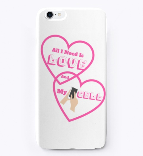 All I Need Is Love Cellular Cases, Etc Standard T-Shirt Front