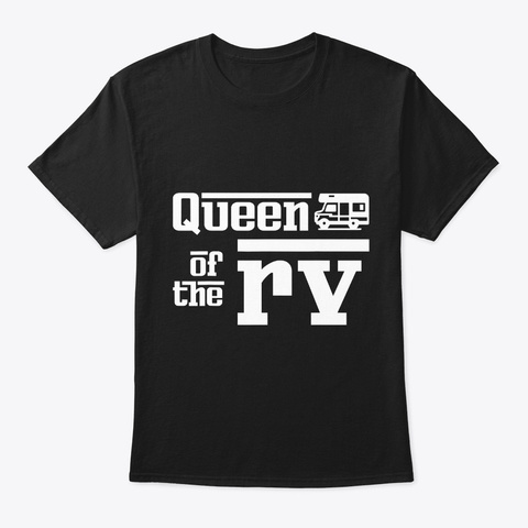 Queen Of The Rv Camping Rv Campfire Black T-Shirt Front