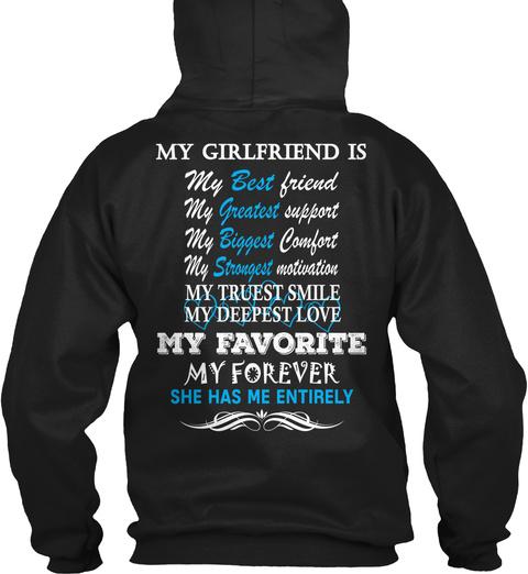 Valentine Gift I Love My Girlfriend My Girlfriend Is My Best