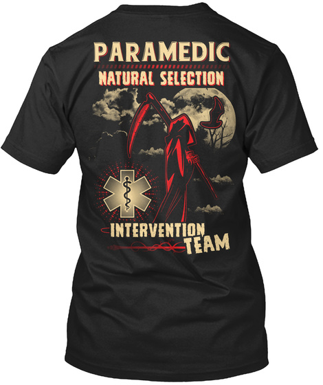 Paramedic Natural Selection Intervention Team Black T-Shirt Back