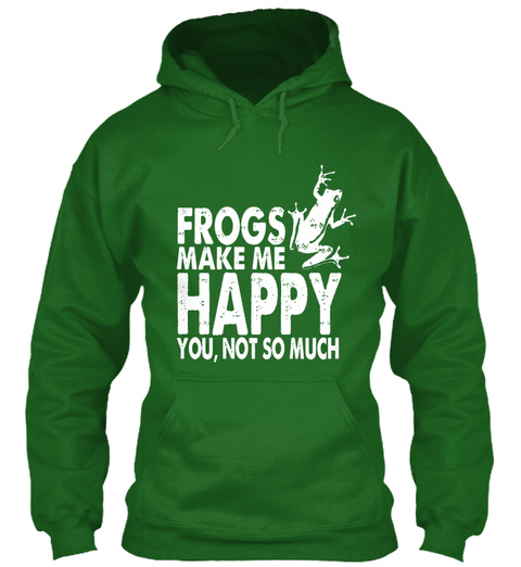 Frogs Make Me Happy You, Not So Much Irish Green Sweatshirt Front