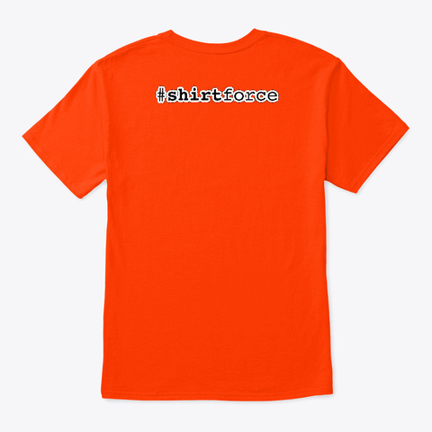 Its A Feature, Not A Bug Orange T-Shirt Back