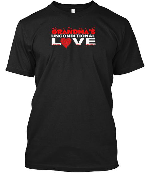 Grandma's Unconditional Love Smaller Black T-Shirt Front