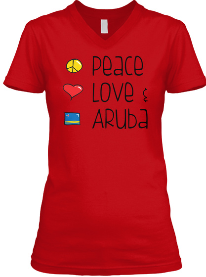 Peace Love & Aruba Red T-Shirt Front