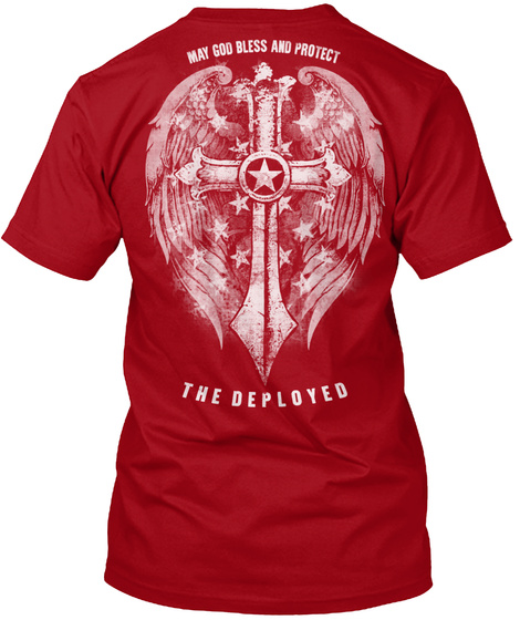 May God Bless And Protect The Deployed Deep Red T-Shirt Back