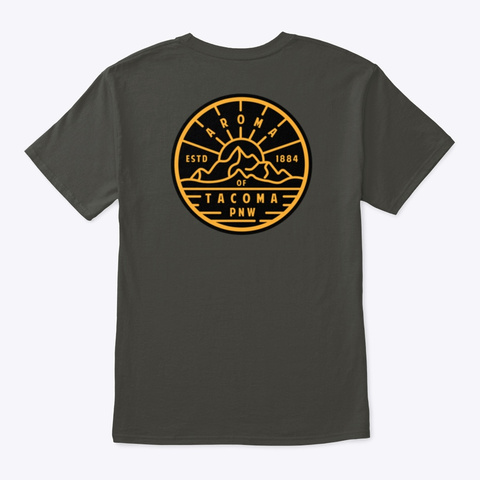 Aroma Of Tacoma Sunshine T Shirt No.3 Smoke Gray T-Shirt Back