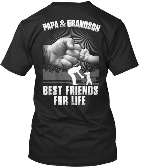 Papa & Grandson Best Friends For Life T-Shirt Back