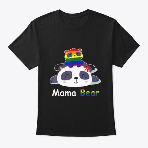 Lgbt Mama Bear Lgbt Shirts Panda Bear Black T-Shirt Front