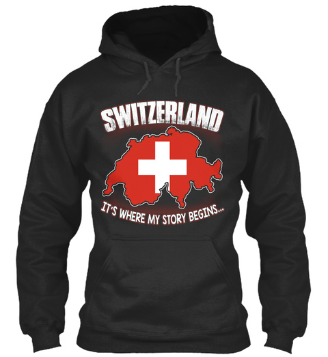 Switzerland It's Where My Story Begins... Jet Black T-Shirt Front