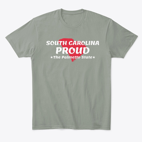 South Carolina Proud State Motto The Grey T-Shirt Front
