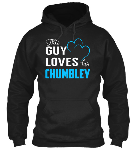 Guy Loves Chumbley   Name Shirts Black T-Shirt Front