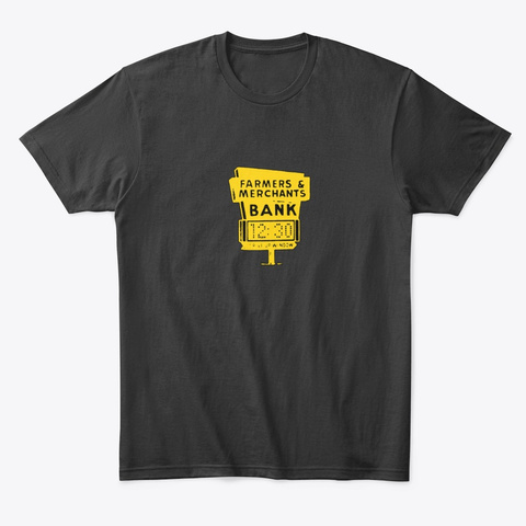 Farmers And Merchants Bank Black T-Shirt Front