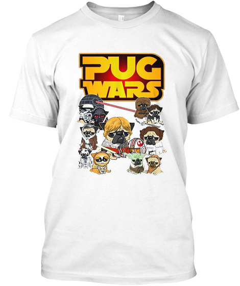 Pug Wars T Shirt White T-Shirt Front