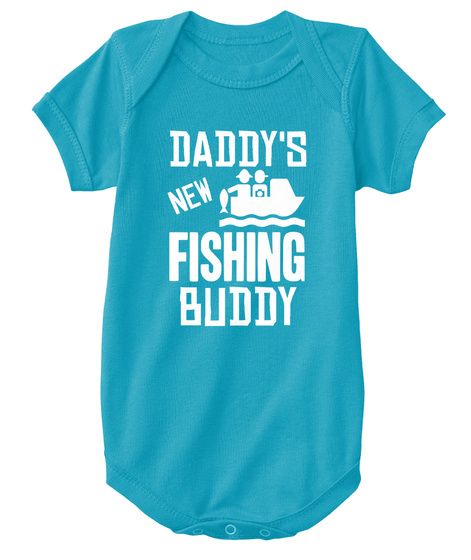 97f74898a3c6 Dad s New Fishing Buddy Fish Bodysuit - Daddy s new fishing buddy ...