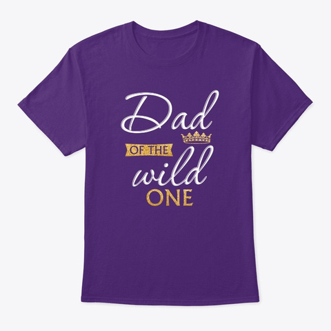 Dad Of The Wild One 1st Birthday First B Purple T-Shirt Front