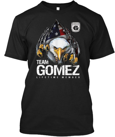 Gomez Team   Lifetime Member Black T-Shirt Front
