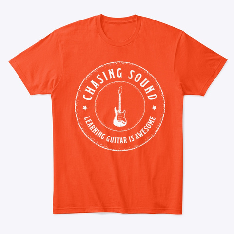 Chasing Sound    Guitar Is Awesome Deep Orange  T-Shirt Front