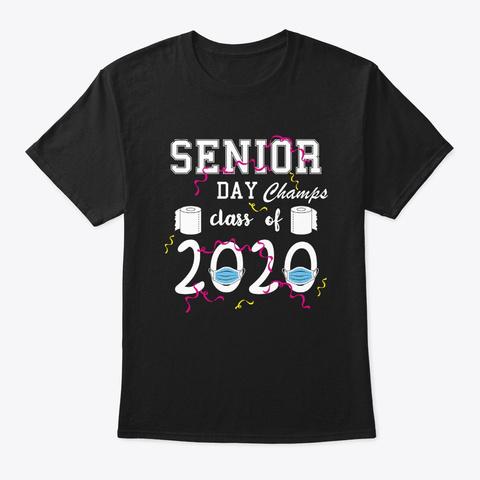 Senior Class Of 2020 Skip Day Champs Soc Black T-Shirt Front
