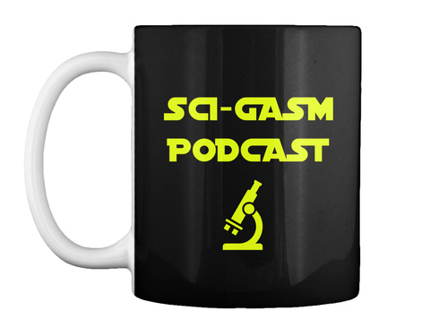 Sci Gasm Podcast Black Mug Front