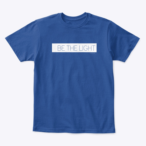 Be The Light   For Kids Deep Royal  T-Shirt Front
