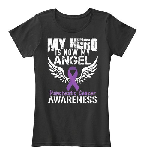 My Hero Is Now My Angel Pancreatic Cancer Awareness Black Women's T-Shirt Front