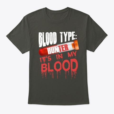 Hunter T Shirt   It's In My Blood Smoke Gray T-Shirt Front