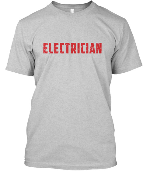 Electrician Light Steel T-Shirt Front