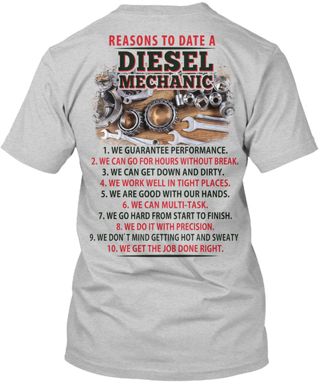 Reasons To Date A Diesel Mechanic Light Steel T-Shirt Back