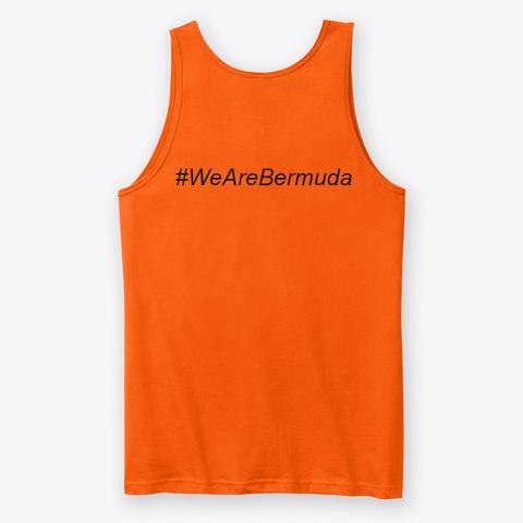 We Are Bermuda Premium Tank Top Orange T-Shirt Back