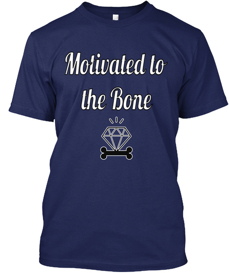 Motivated To The Bone Navy T-Shirt Front