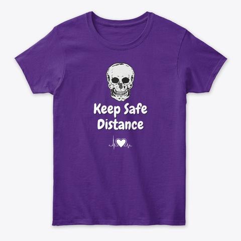 Keep Safe Distance Purple T-Shirt Front