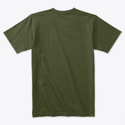 Freedom Apparel  Design Edition Military Green T-Shirt Back