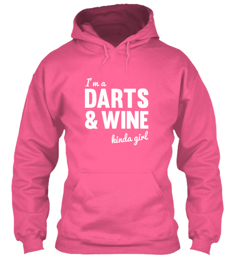 I Am A Darts And Wine Kinda Girl Candyfloss Pink T-Shirt Front