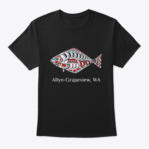 Allyn Grapeview, Wa Halibut Fish Pnw Black T-Shirt Front