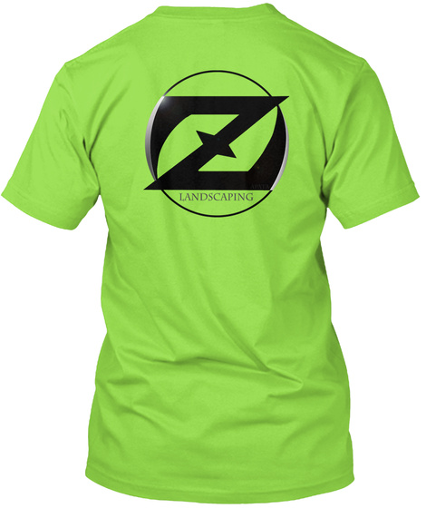 Landscaping Lime T-Shirt Back - Landscaping Tshirts Products Teespring