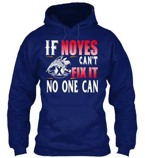 If Noyes Can't Fix It No One Can Oxford Navy T-Shirt Front