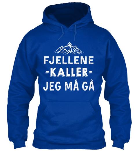 Fjellene  Kaller  Jeg M?? M?? Royal Blue T-Shirt Front