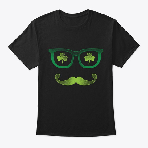 Hipster Mustache For St Patricks Day Black T-Shirt Front