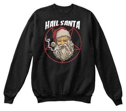 Hail Santa Christmas Shirt Black T-Shirt Front