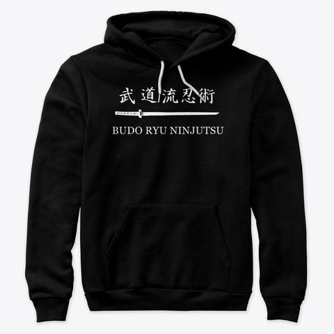 Budo Ryu Ninjutsu Pullover Hoodie Black T-Shirt Front