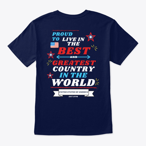 Proud To Live In The Usa American Pride Navy T-Shirt Back