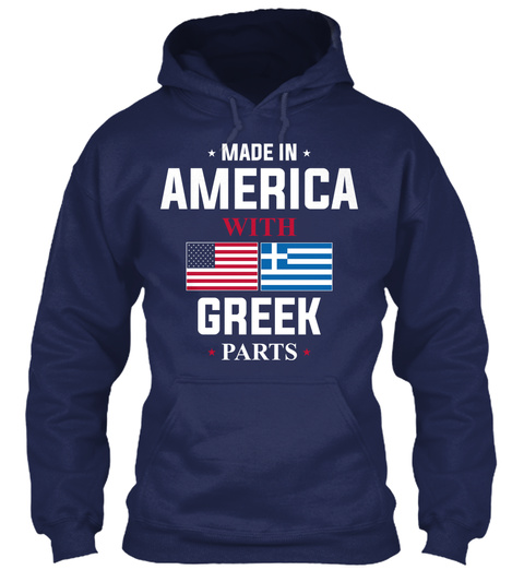 Made In America With Greek Parts  Navy T-Shirt Front