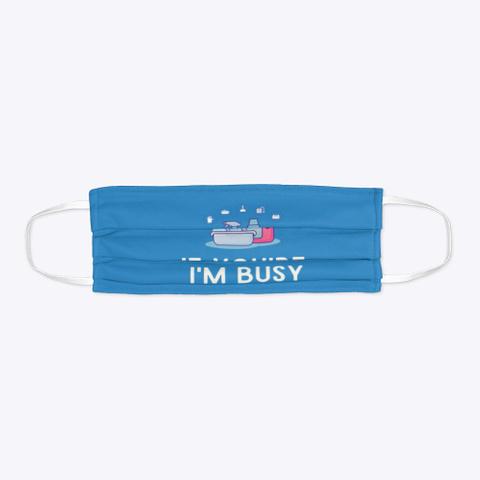 I'm Busy Deep Cleaning   Housekeeping Denim Blue T-Shirt Flat