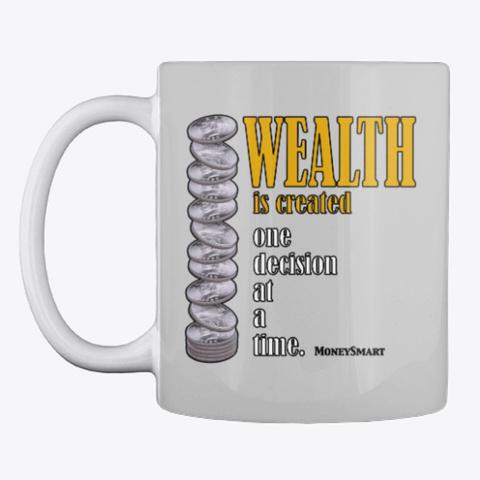 Money Smart Wealth Light Grey T-Shirt Front