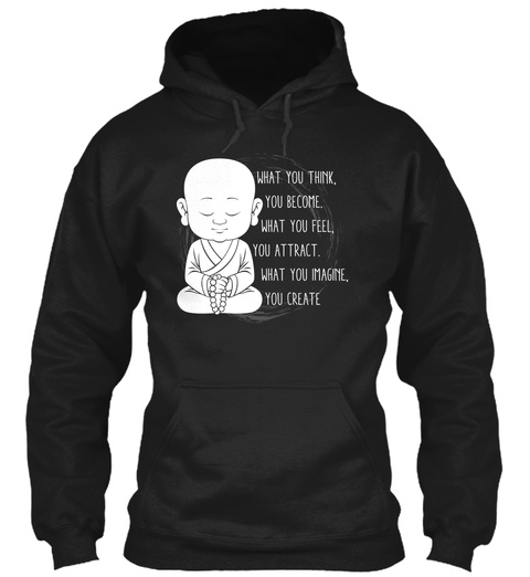 You Become Zen Meditation Buddha Black T-Shirt Front