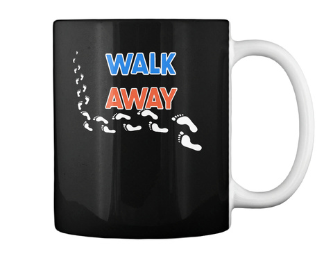 #Walkaway  Black T-Shirt Back